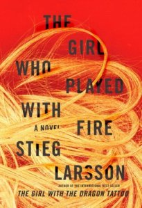 The Girl Who Played with Fire [DECKLE EDGE] (Hardcover)