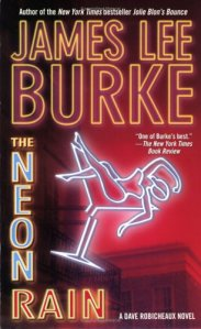 The Neon Rain: A Dave Robicheaux Novel (Dave Robicheaux Mysteries)